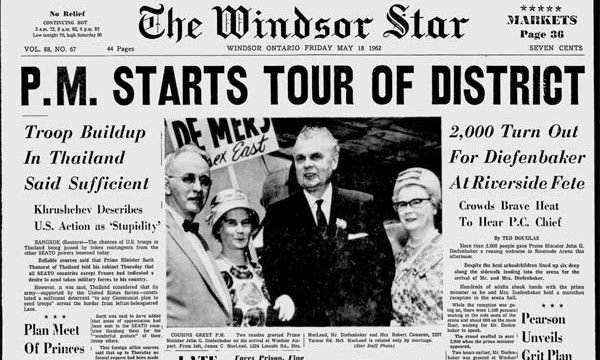 The picture above shows the front page of the May 18, 1962 edition of the Windsor Star, which shows Prime Minister John Diefenbaker after he addressed a crowd ... In June 1962 he won his final victory and I witnessed my first federal election...