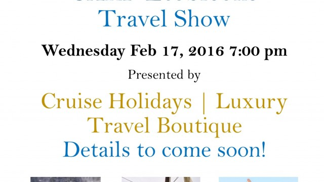 CARP Etobicoke Travel Show Sponsored by Cruise Holidays | Luxury Travel Boutique